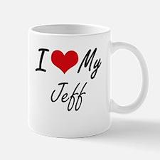 I Love My Jeff Mugs