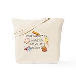 What Happens at Grandpa's... Tote Bag