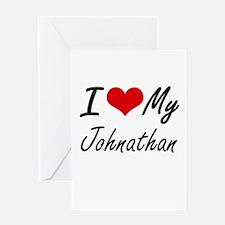 I Love My Johnathan Greeting Cards