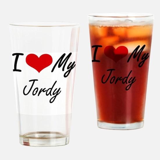 I Love My Jordy Drinking Glass