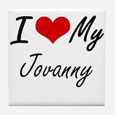 I Love My Jovanny Tile Coaster