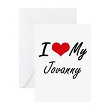 I Love My Jovanny Greeting Cards