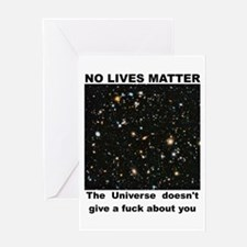 No Lives Matter (Explicit - Black) Greeting Cards