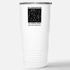 No Lives Matter (Explic Stainless Steel Travel Mug