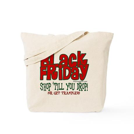 Black Friday Shop 'Till You Drop Tote Bag