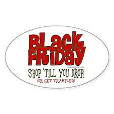 Black Friday Shop 'Till You Drop Decal