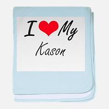 I Love My Kason baby blanket