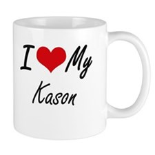 I Love My Kason Mugs