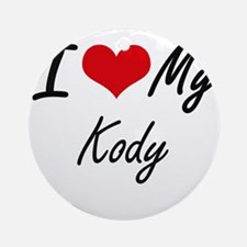 I Love My Kody Round Ornament