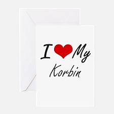 I Love My Korbin Greeting Cards