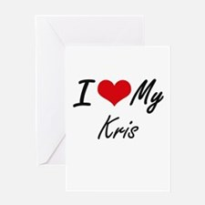 I Love My Kris Greeting Cards