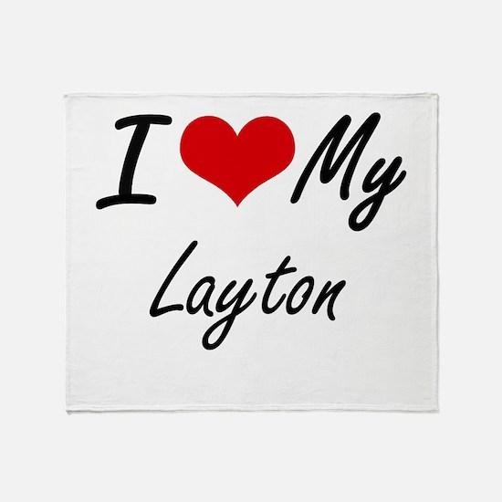 I Love My Layton Throw Blanket