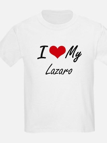I Love My Lazaro T-Shirt