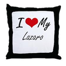 I Love My Lazaro Throw Pillow