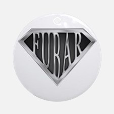 SuperFubar(metal) Ornament (Round)
