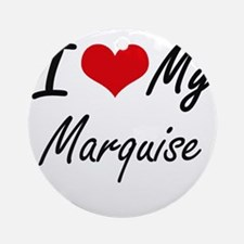 I Love My Marquise Round Ornament