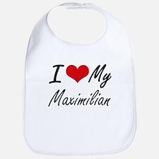I Love My Maximilian Bib