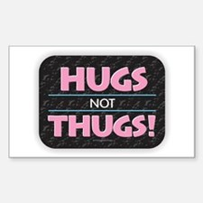 Hugs Not Thugs Decal