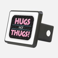 Hugs Not Thugs Hitch Cover