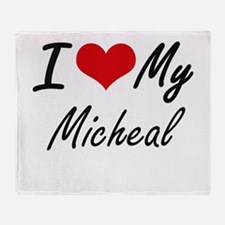 I Love My Micheal Throw Blanket