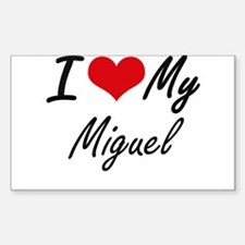 I Love My Miguel Decal