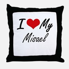 I Love My Misael Throw Pillow