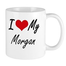 I Love My Morgan Mugs