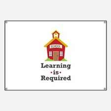 Learning Is Required Banner