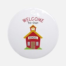 Welcome To School Round Ornament