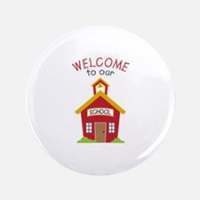 Welcome To School Button