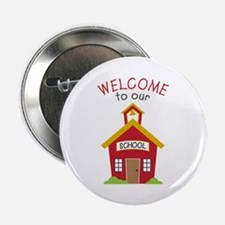 "Welcome To School 2.25"" Button (10 pack)"
