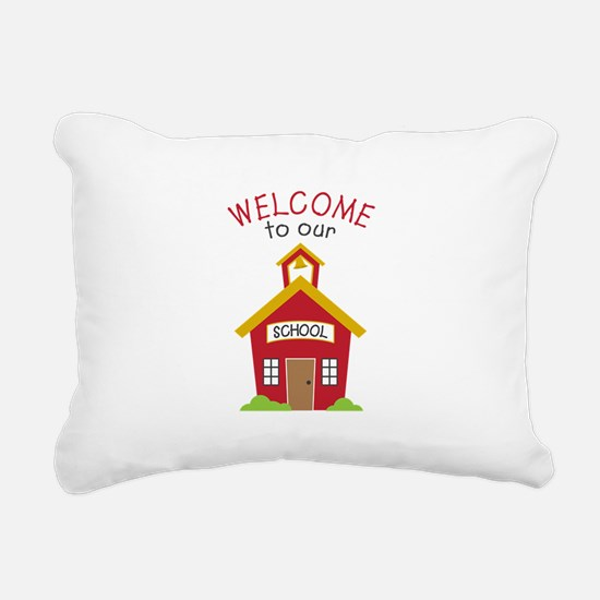 Welcome To School Rectangular Canvas Pillow