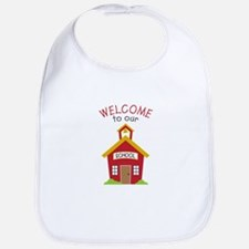 Welcome To School Bib