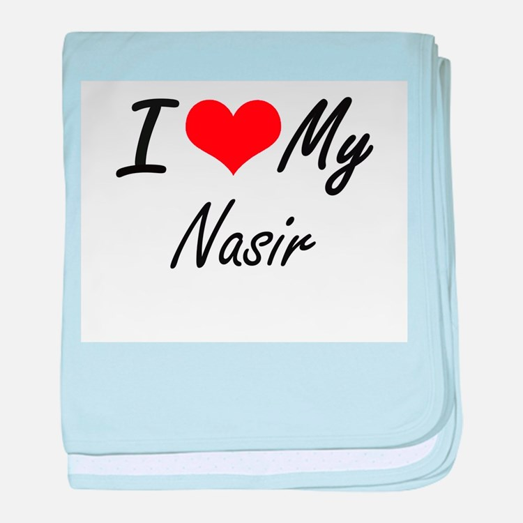 I Love My Nasir baby blanket