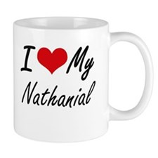 I Love My Nathanial Mugs