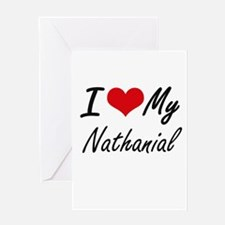 I Love My Nathanial Greeting Cards
