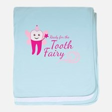 Ready For Tooth Fairy baby blanket