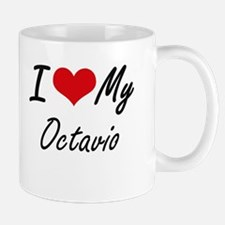 I Love My Octavio Mugs