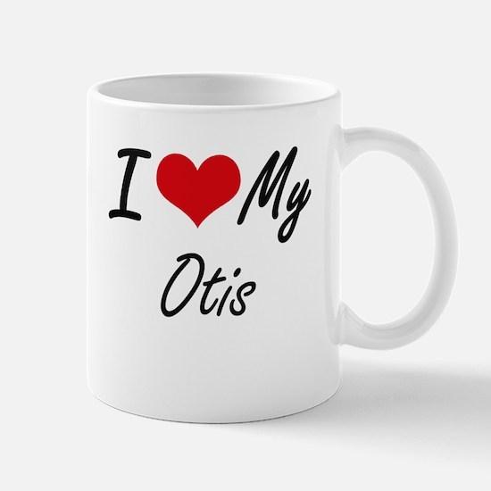 I Love My Otis Mugs