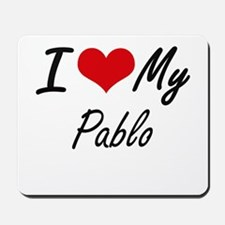 I Love My Pablo Mousepad