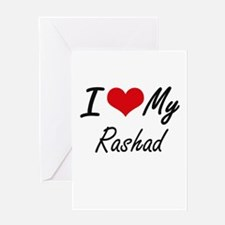 I Love My Rashad Greeting Cards