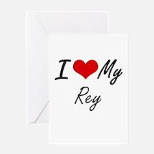I Love My Rey Greeting Cards