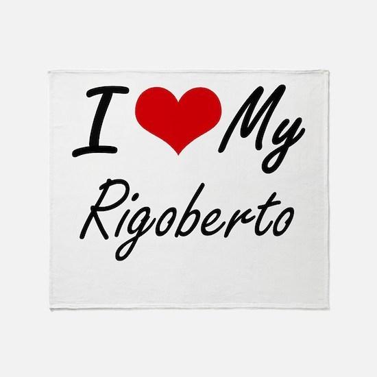 I Love My Rigoberto Throw Blanket