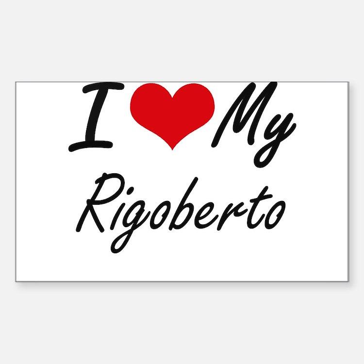 I Love My Rigoberto Decal