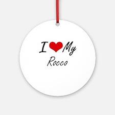 I Love My Rocco Round Ornament