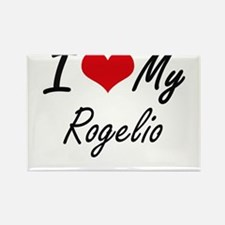 I Love My Rogelio Magnets