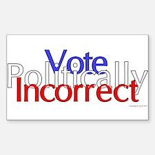 Politically Incorrect Decal