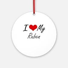 I Love My Ruben Round Ornament