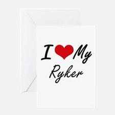 I Love My Ryker Greeting Cards
