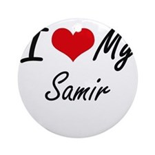 I Love My Samir Round Ornament